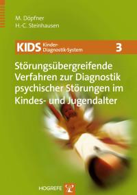 Störungsübergreifende Verfahren zur Diagnostik psychischer Störungen im Kindes- und Jugendalter