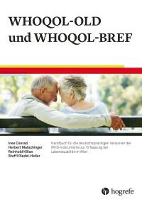 Handbuch für die deutschsprachigen Versionen der WHO-Instrumente zur Erfassung der Lebensqualität im Alter