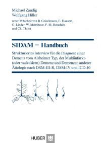 Strukturiertes Interview für die Diagnose einer Demenz vom Alzheimer Typ, der Multiinfarkt- (oder vaskulären) Demenz und Demenzen anderer Ätiologie nach DSM-III-R, DSM-IV und ICD-10