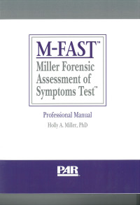Miller Forensic Assessment of Symptoms Test TM