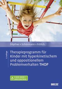 Therapieprogramm für Kinder mit hyperkinetischem und oppositionellem Problemverhalten