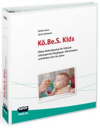 Kölner Befundsystem für Schluckstörungen bei Säuglingen, Kleinkindern und Kindern bis vier Jahre