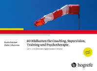 80 Bildkarten für Coaching, Supervision, Training und Psychotherapie