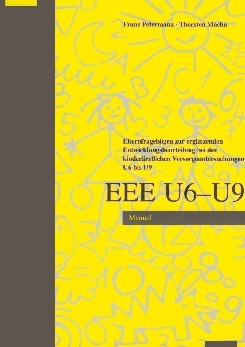 Test komplett bestehend aus: Manual und je 25 Fragebogen U6, U7, U8, U9 und 3. Lebensjahr