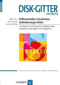 Differentielles Schulisches Selbstkonzept-Gitter mit Skala zur Erfassung des Selbstkonzepts schulischer Leistungen und Fähigkeiten