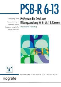 Prüfsystem für Schul- und Bildungsberatung für 6. bis 13. Klassen – revidierte Fassung