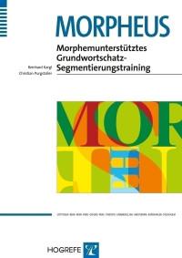 Morphemunterstütztes Grundwortschatz-Segmentierungstraining