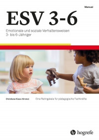 Emotionale und soziale Verhaltensweisen 3- bis 6-Jähriger