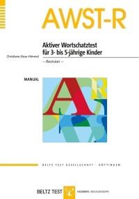 Aktiver Wortschatztest für 3- bis 5-jährige Kinder – Revision –