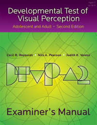 Developmental Test of Visual Perception–Adolescent and Adult: Second Edition