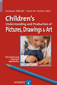 Children's Understanding and Production of Pictures, Drawings, and Art