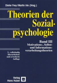 Theorien der Sozialpsychologie - Bd. 3