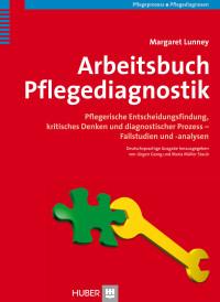 Arbeitsbuch Pflegediagnostik