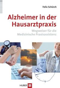 Alzheimer in der Hausarztpraxis