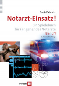Notarzt-Einsatz! Band 1