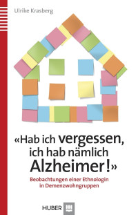 «Hab ich vergessen, ich hab nämlich Alzheimer!» (PDF & EPUB)
