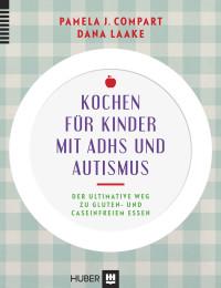 Kochen für Kinder mit ADHS und Autismus