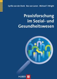 Praxisforschung im Sozial- und Gesundheitswesen