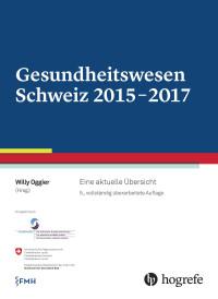 Gesundheitswesen Schweiz 2015-2017