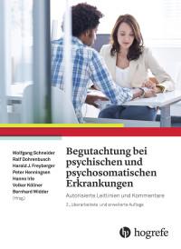 Begutachtung bei psychischen und psychosomatischen Erkrankungen