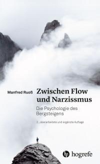 Zwischen Flow und Narzissmus