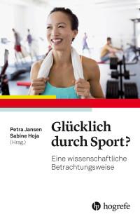 Glücklich durch Sport?