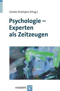 Psychologie – Experten als Zeitzeugen