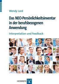 Das NEO-Persönlichkeitsinventar in der berufsbezogenen Anwendung