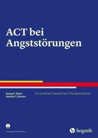 ACT bei Angststörungen