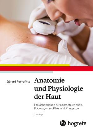 Anatomie und Physiologie der Haut