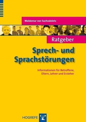 Ratgeber Sprech- und Sprachstörungen