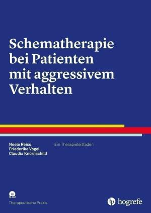 Schematherapie bei Patienten mit aggressivem Verhalten