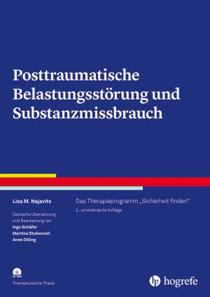 Posttraumatische Belastungsstörung und Substanzmissbrauch