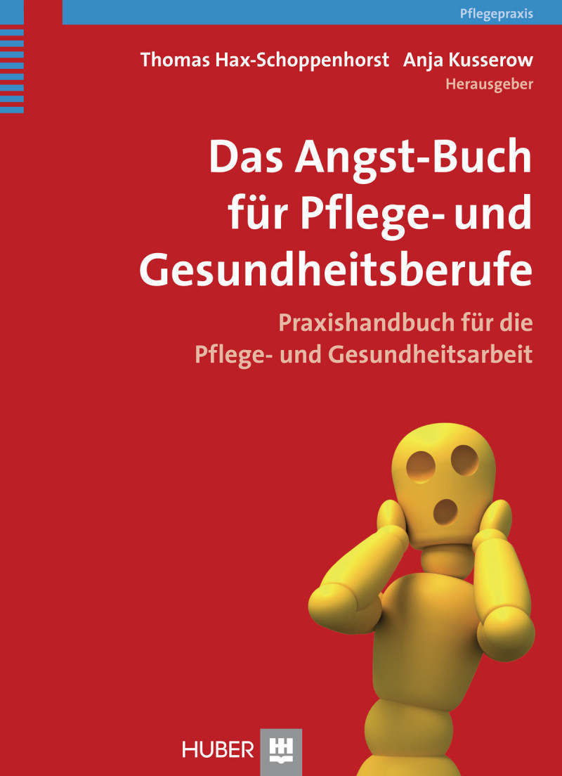 Das Angst-Buch für Pflege- und Gesundheitsberufe
