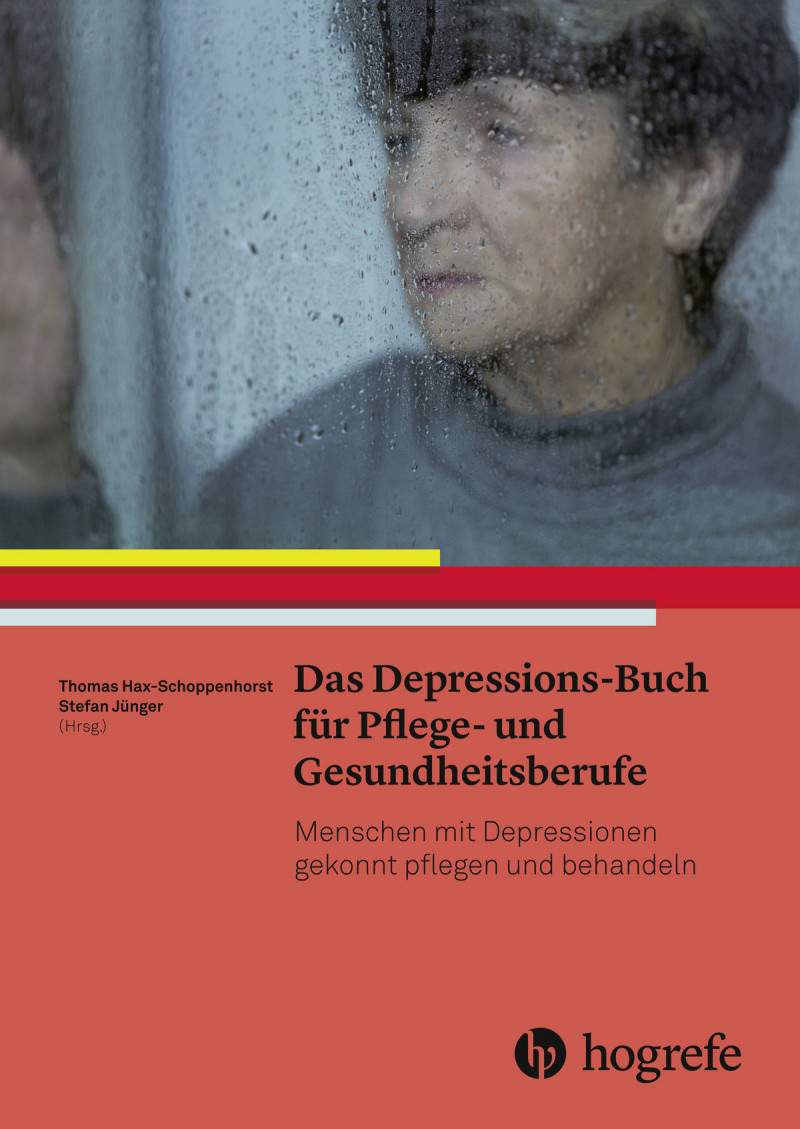 Das Depressions-Buch für Pflege- und Gesundheitsberufe