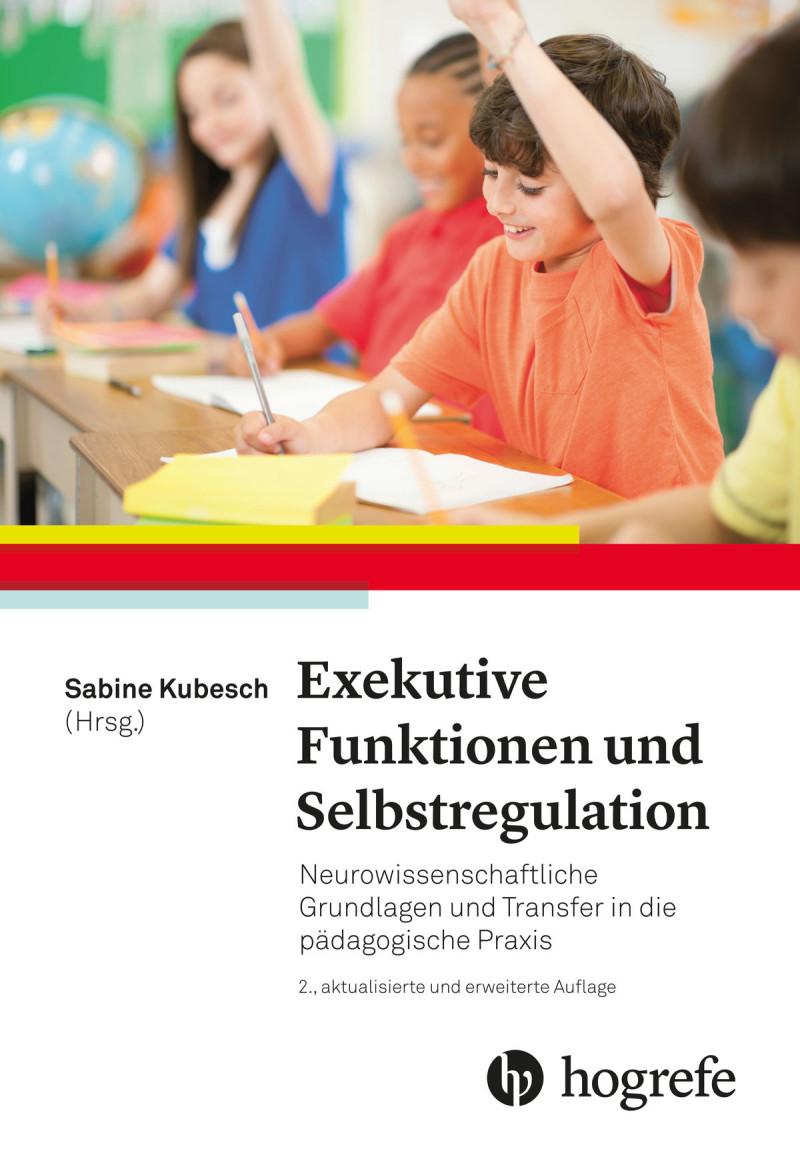 Exekutive Funktionen und Selbstregulation