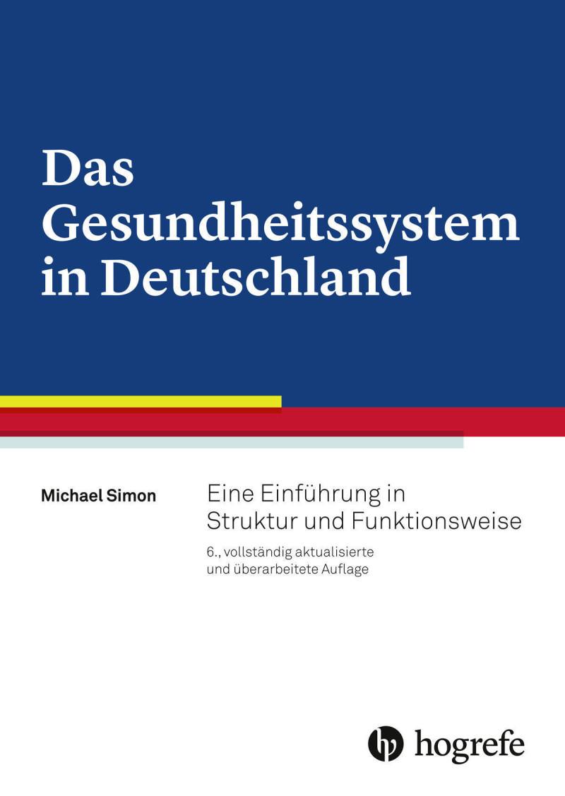 Das Gesundheitssystem in Deutschland