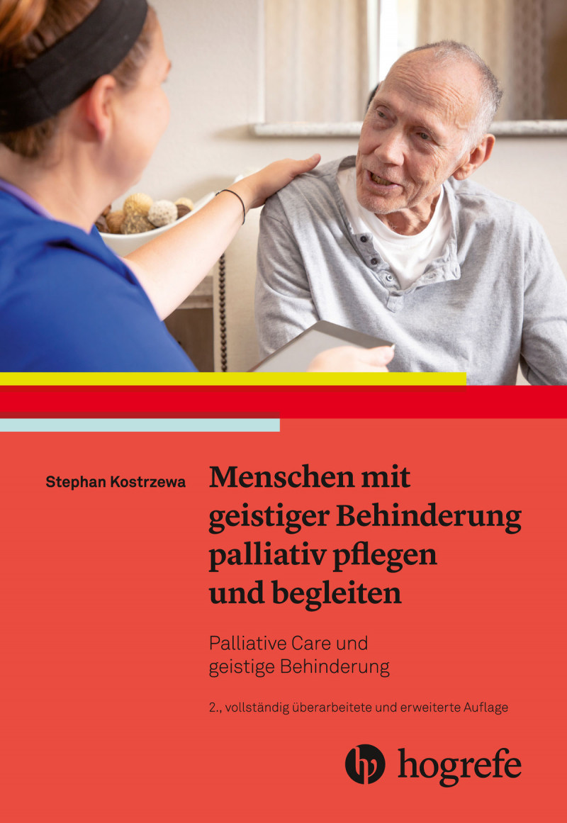 Menschen mit geistiger Behinderung palliativ pflegen und begleiten
