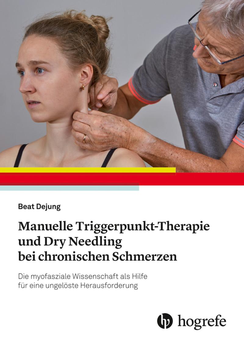 Manuelle Triggerpunkt-Therapie und Dry Needling bei chronischen Schmerzen