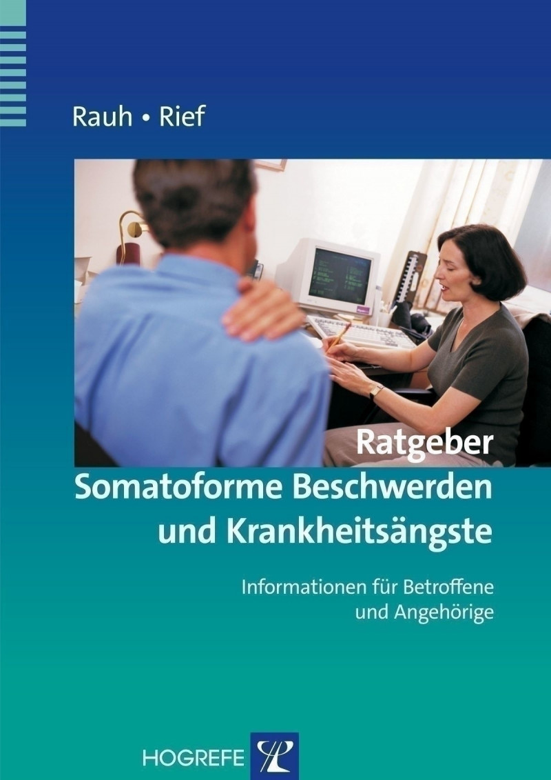 Ratgeber Somatoforme Beschwerden und Krankheitsängste