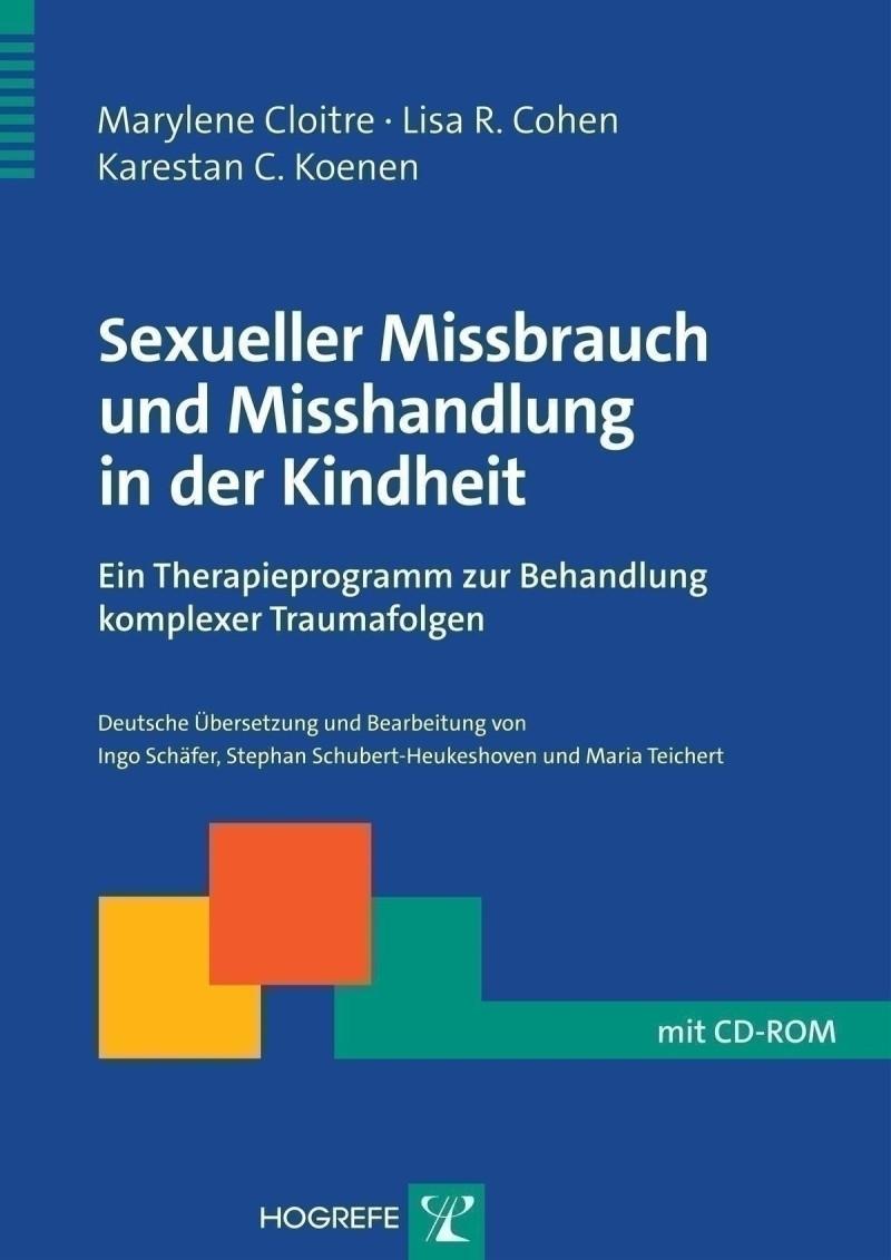 Sexueller Missbrauch und Misshandlung in der Kindheit