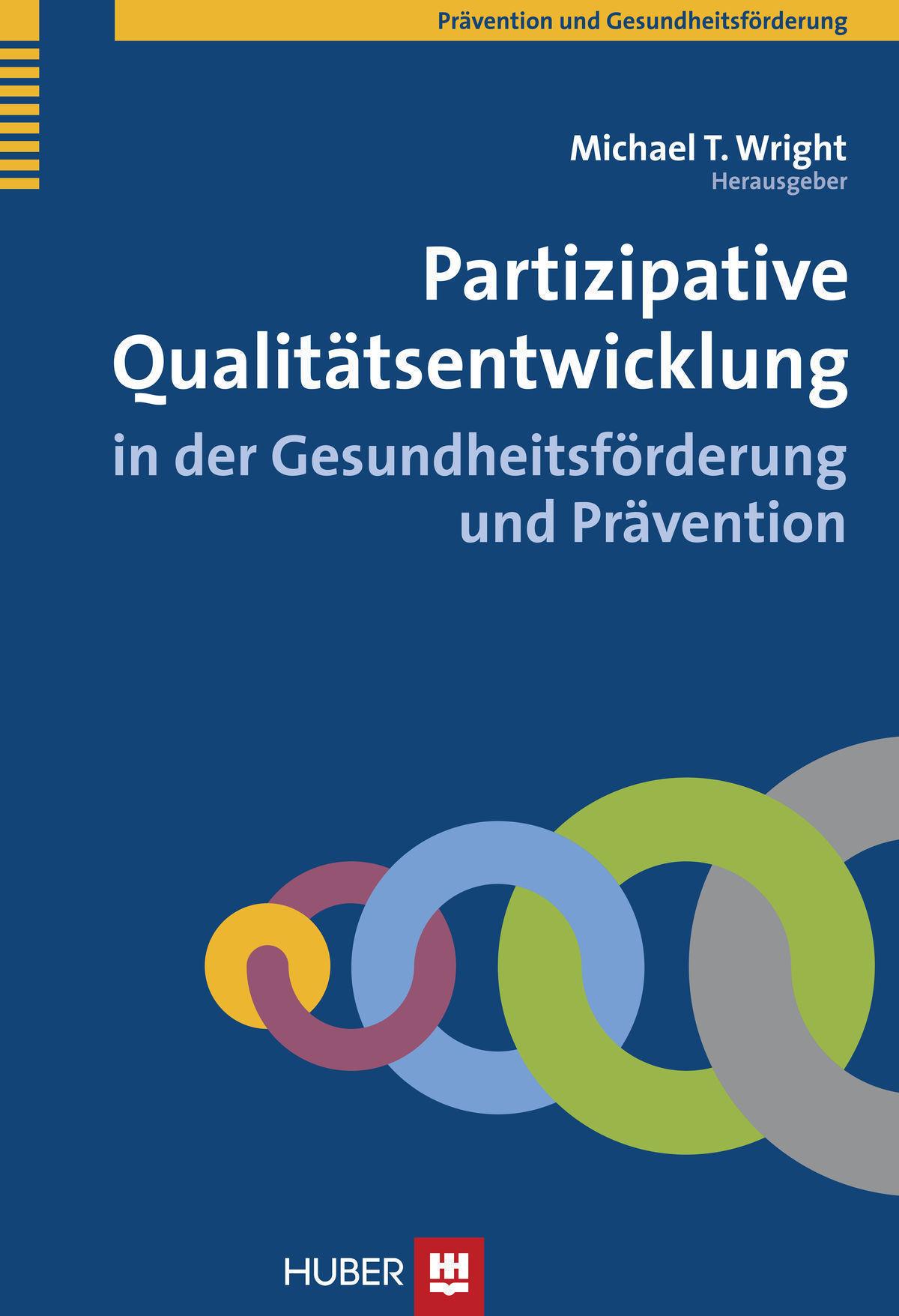 Partizipative Qualitätsentwicklung in der Gesundheitsförderung und Prävention