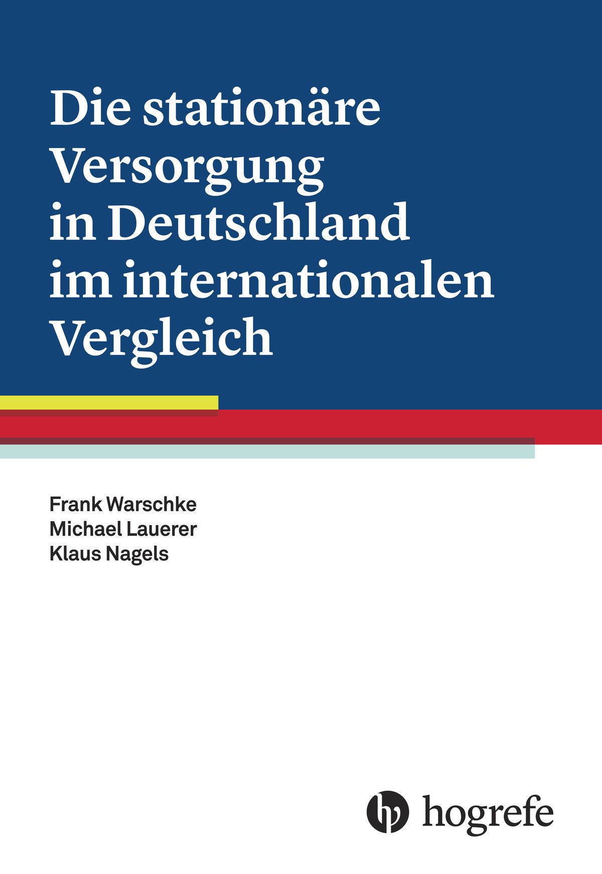 Die stationäre Versorgung in Deutschland im internationalen Vergleich