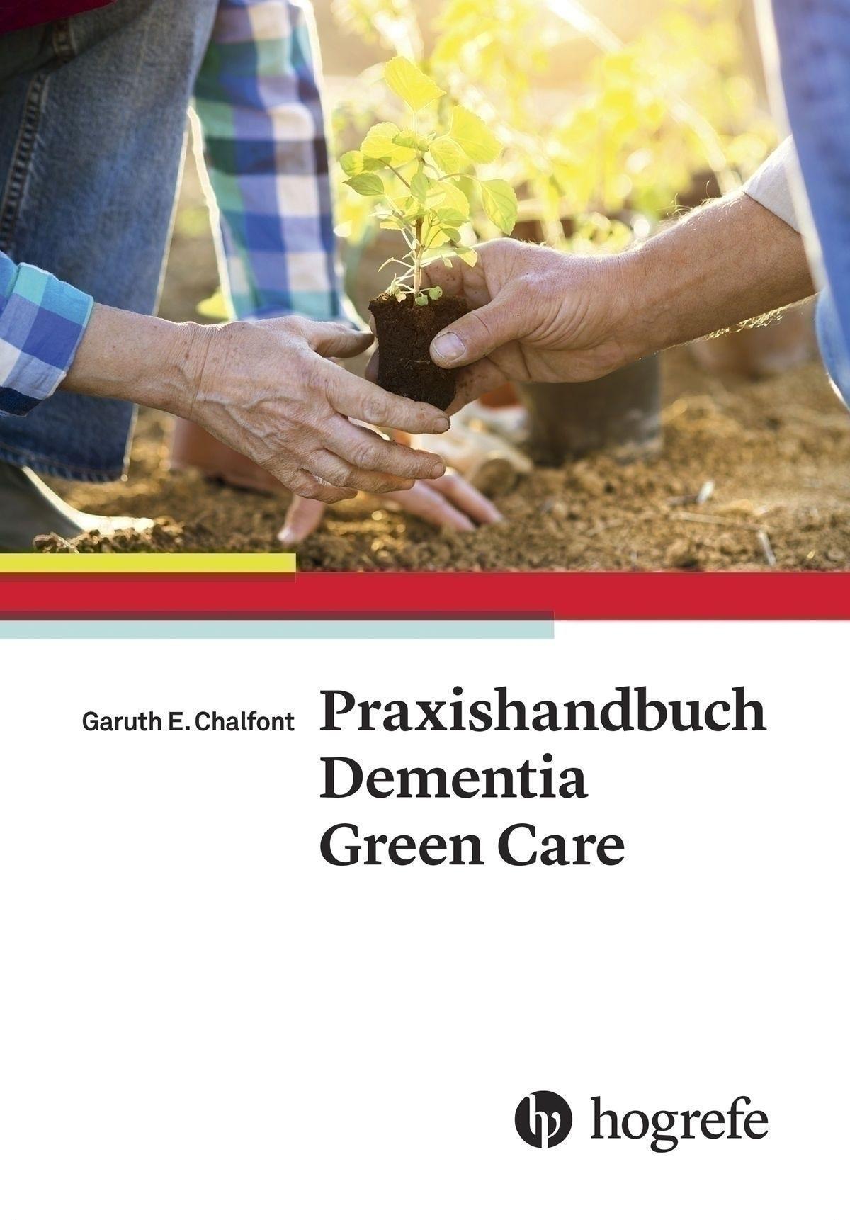 Praxishandbuch Dementia Green Care