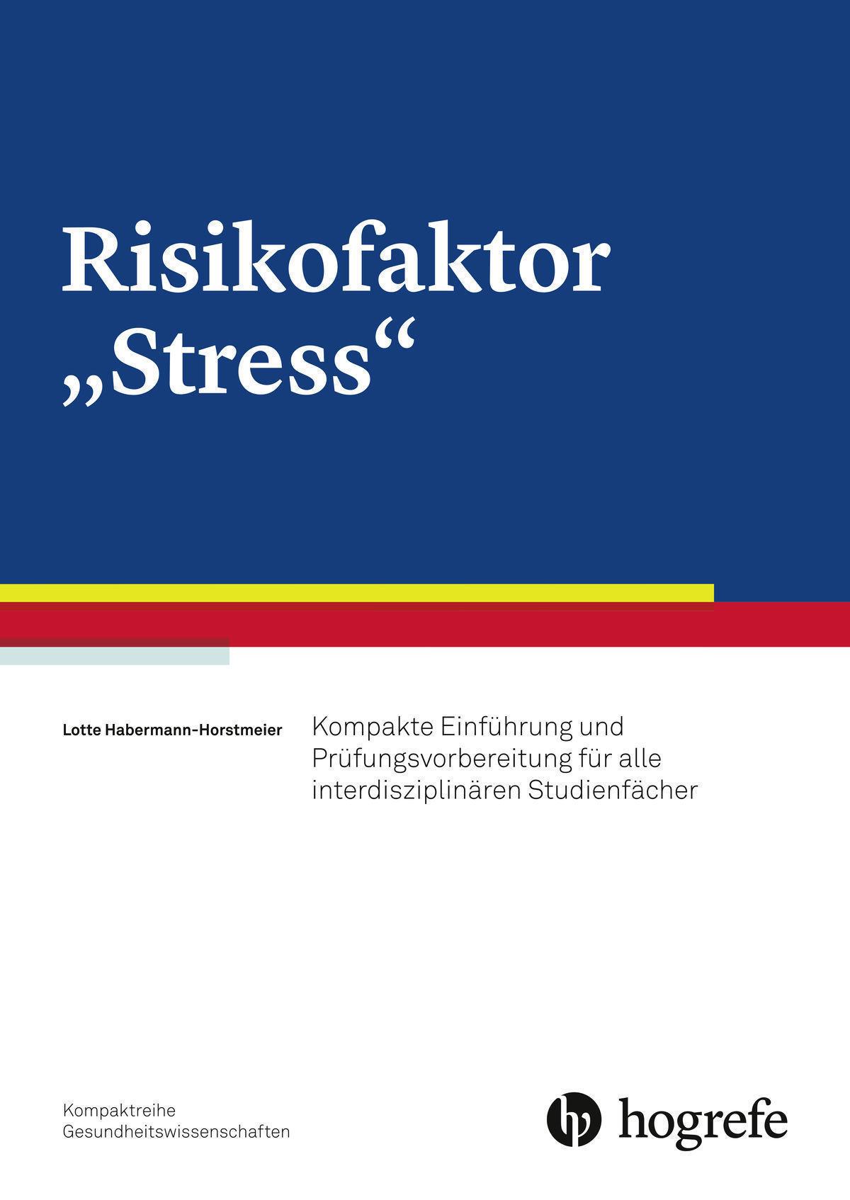 "Risikofaktor ""Stress"""