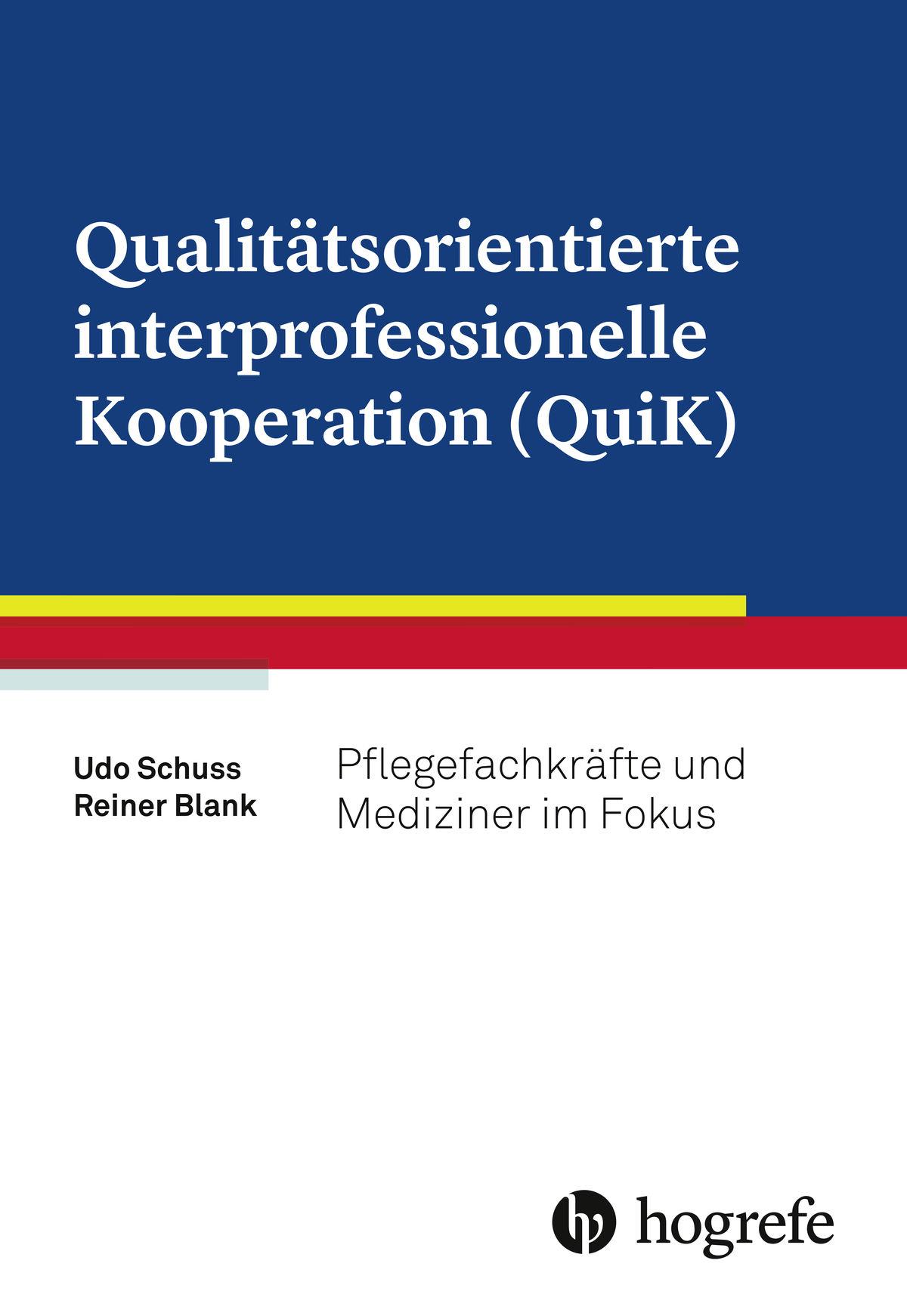Qualitätsorientierte interprofessionelle Kooperation (QuiK)