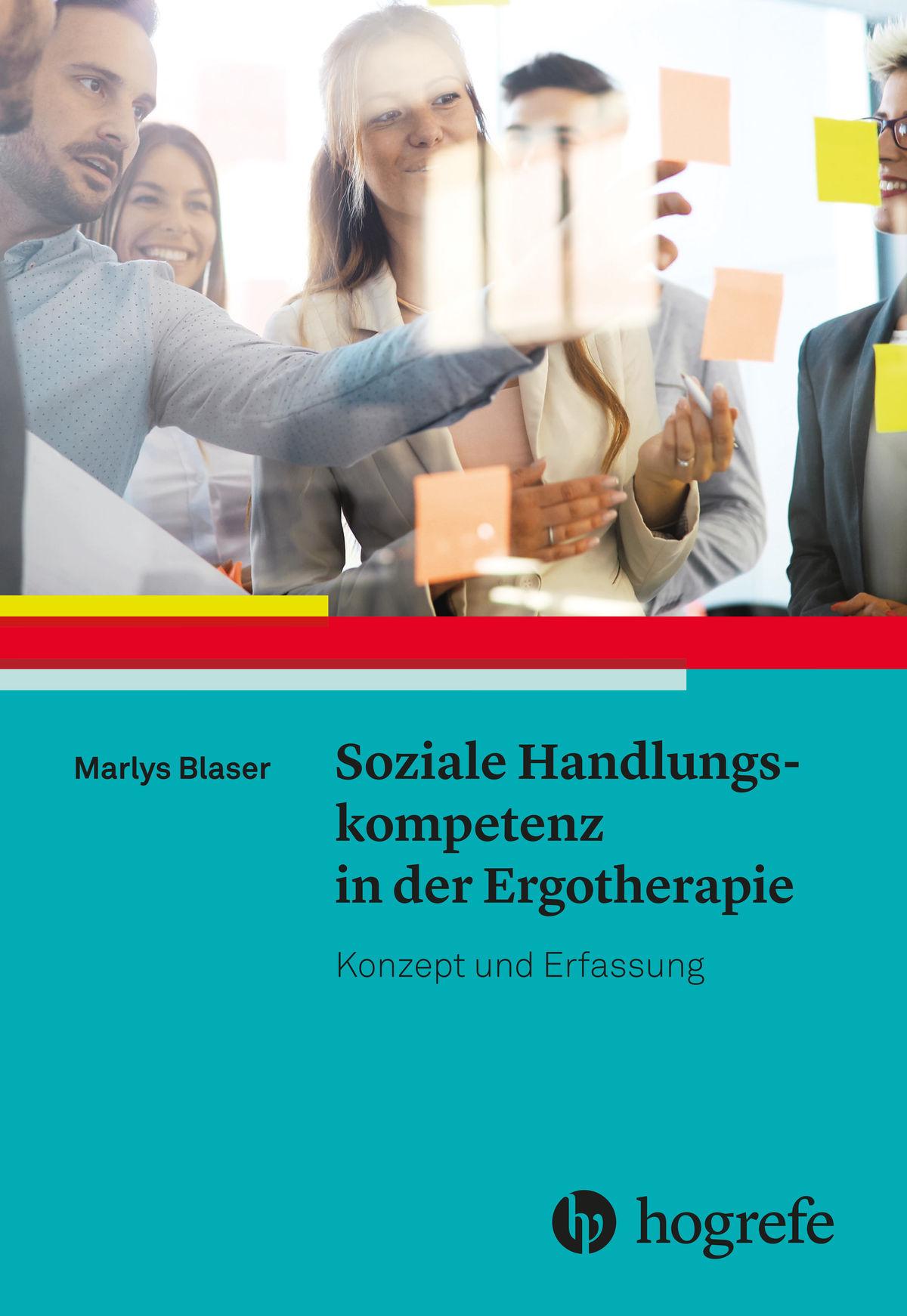 Soziale Handlungskompetenz in der Ergotherapie