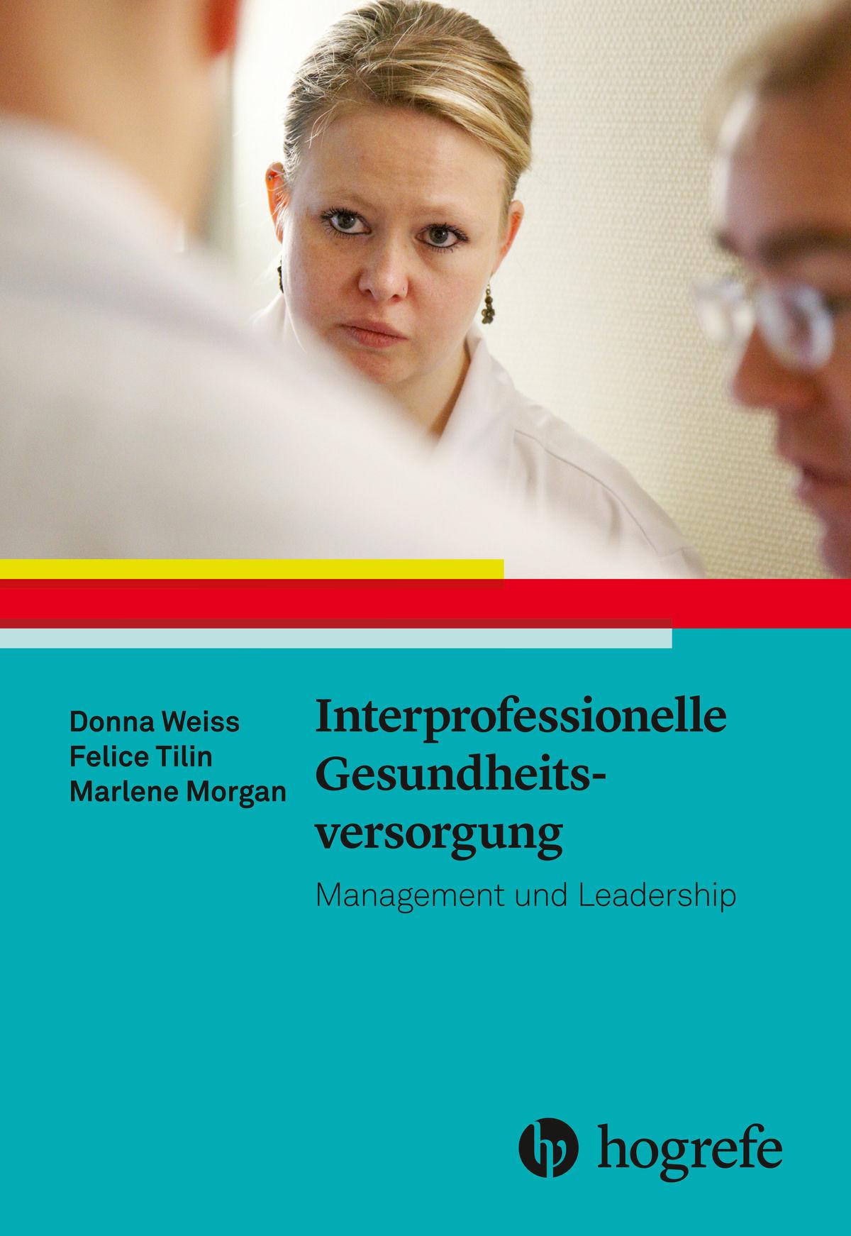 Interprofessionelle Gesundheitsversorgung