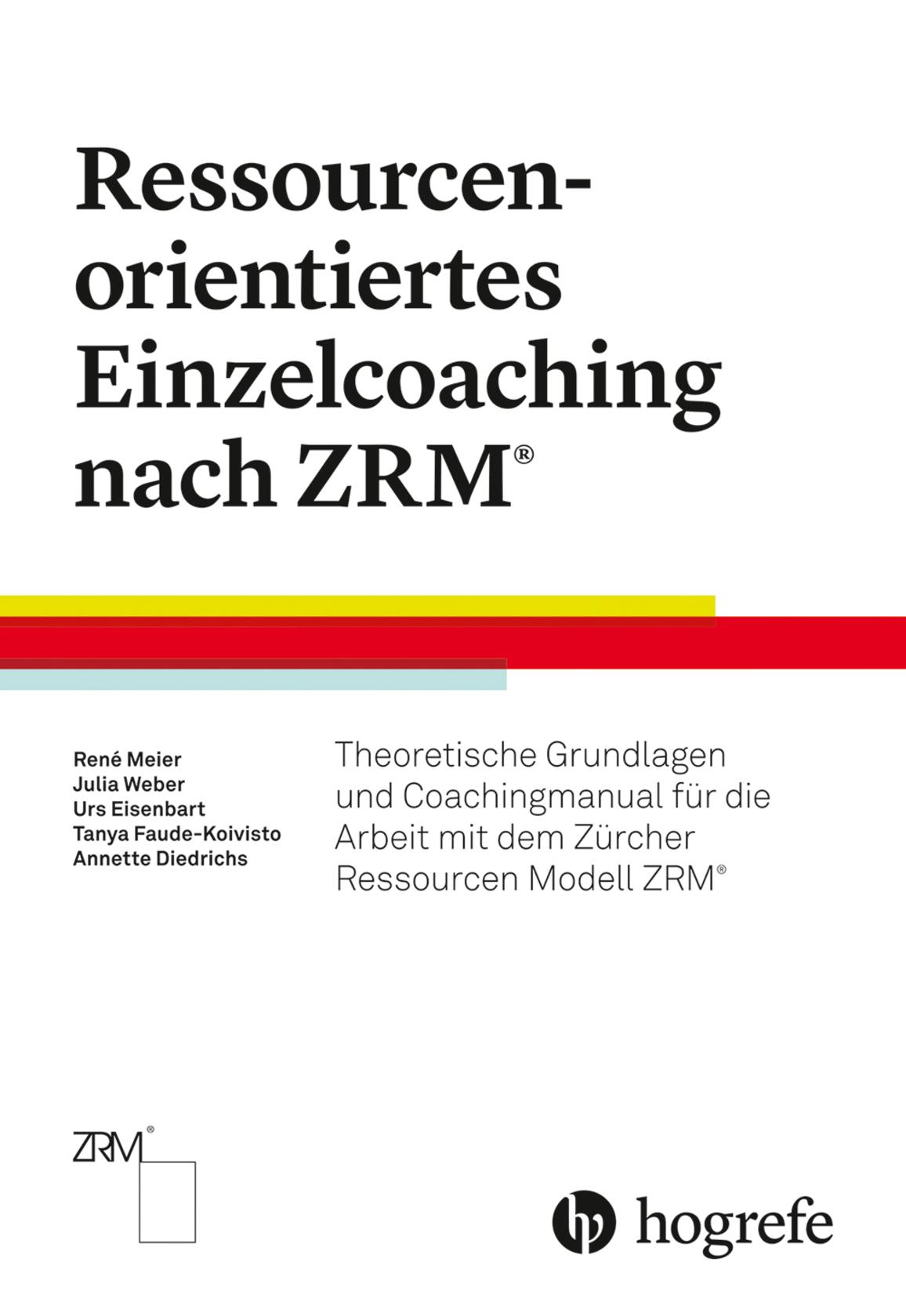 Ressourcenorientiertes Einzelcoaching nach ZRM®
