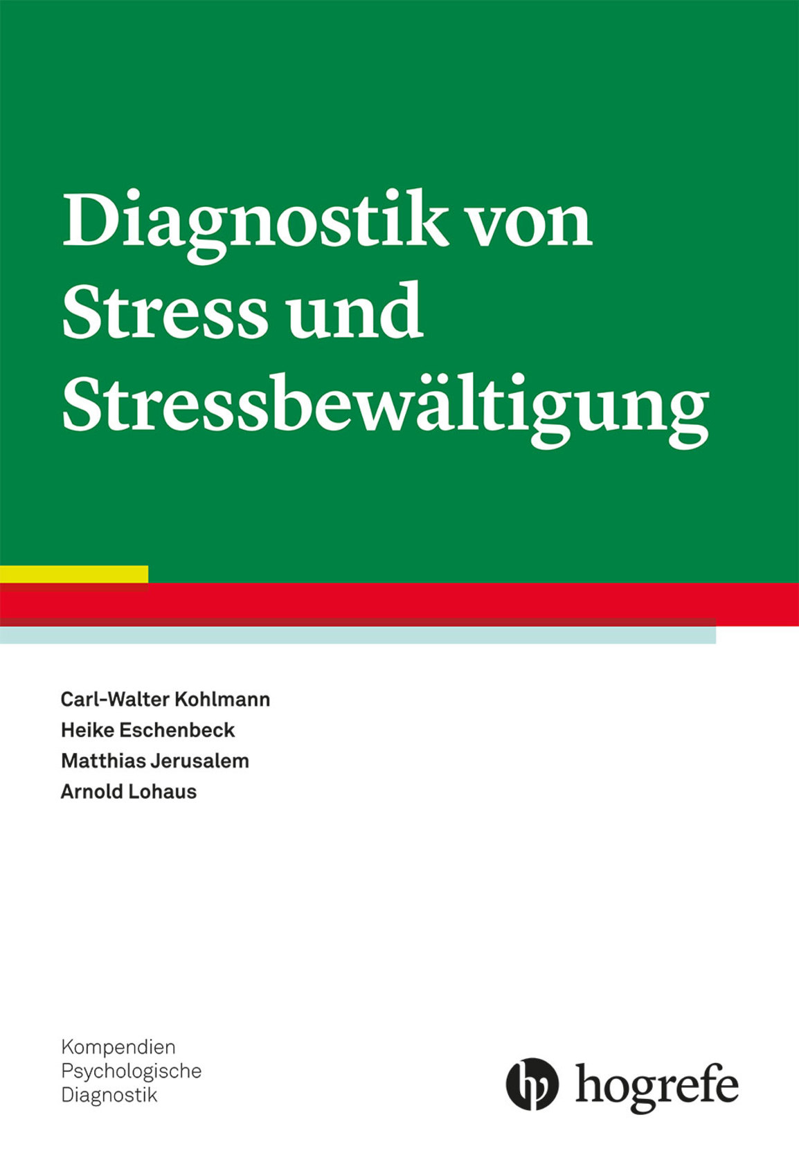 Diagnostik von Stress und Stressbewältigung